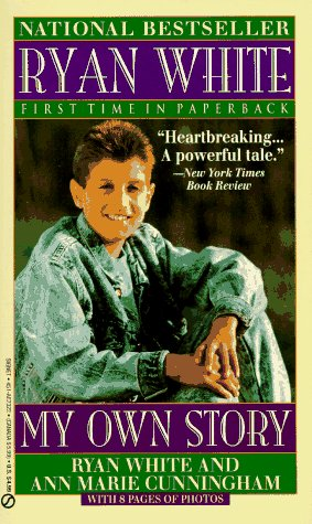 Ryan White: My Own Story (Signet)