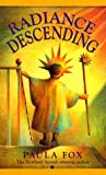 Radiance Descending (Laurel Leaf Books)