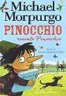 Pinocchio raconte Pinocchio par Morpurgo