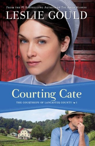 Courting Cate (The Courtships Of Lancaster County) (Volume 1) front-57742