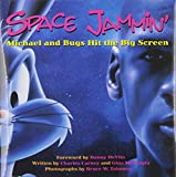img - for Space Jammin : Michael and Bugs Hit the Big Screen book / textbook / text book