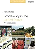 img - for Food Policy in the United States: An Introduction (Earthscan Food and Agriculture) book / textbook / text book