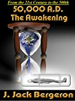 50,000 A.D. The Awakening (2nd ed)