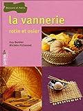 echange, troc Guy Barbier, Michèle Pichonet - La vannerie : Rotin et osier