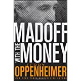 Madoff with the Money ~ Jerry Oppenheimer