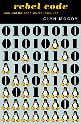 The Rebel Code: Linux and the Open Source Revolution