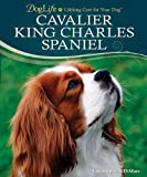 img - for Cavalier King Charles Spaniel (Doglife Series) book / textbook / text book