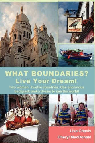 What Boundaries? Live Your Dream!