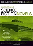 img - for 100 Must-read Science Fiction Novels (Bloomsbury Good Reading Guide S.) book / textbook / text book