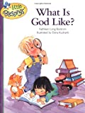 img - for What Is God Like? (Little Blessings) book / textbook / text book
