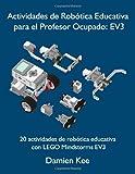 img - for Actividades de Rob tica Educativa para el Profesor Ocupado: EV3 (Spanish Edition) book / textbook / text book