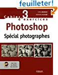 Photoshop : Sp�cial photographes (1C�...
