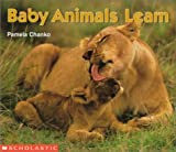Baby Animals Learn (Science Emergent Readers)