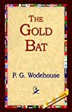 The Gold Bat P. G. Wodehouse