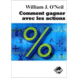 Comment gagner avec les actionspar William J O'Neil