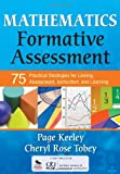 img - for Mathematics Formative Assessment: 75 Practical Strategies for Linking Assessment, Instruction, and Learning book / textbook / text book