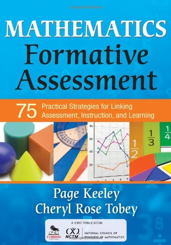 Mathematics-Formative-Assessment-Volume-1-75-Practical-Strategies-for-Linking-Assessment-Instruction-and-Learning