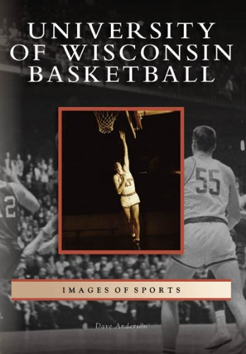 University of Wisconsin Basketball   (WI)  (Images of Sports)