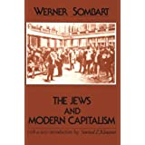 The Jews and Modern Capitalism (Classics in Social Science Series) ~ Werner Sombart