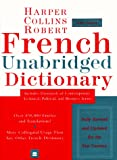 Harper Collins-Robert French Unabridged Dictionary (French Edition) (0062708163) by Beryl T. Atkins