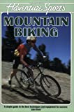 img - for Adventure Sports: Mountain Biking (Adventure Sports Series) book / textbook / text book