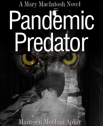 Pandemic Predator, a Mary MacIntosh novel (Mary MacIntosh Series)