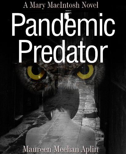 Pandemic Predator, a Mary MacIntosh novel (Mary MacIntosh Series)