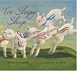 Ten Sleepy Sheep (0763615455) by Root, Phyllis