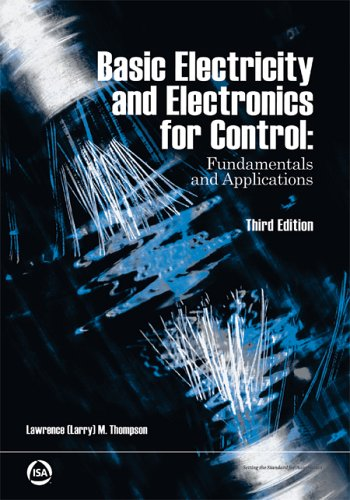 Basic Electricity and Electronics for Control: Fundamentals and Applications