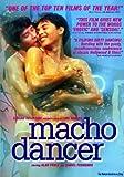 echange, troc Macho Dancer [Import USA Zone 1]