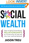 Social Wealth: How to Build Extraordi...