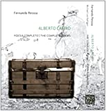Alberto Caeiro: the Complete Poems / Poesia Completo (English and Portuguese Edition) (0955290457) by Pessoa, Fernando