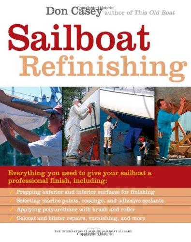 Sailboat Refinishing (International Marine Sailboat Library)