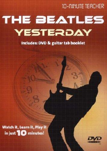 10-Minute Teacher: The Beatles - Yesterday / テン・ミニッツ・ティーチャー: ビートルズ - イエスタディ ギター DVD (リージョン0)
