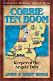 img - for Corrie ten Boom: Keeper of the Angels' Den (Christian Heroes: Then & Now) book / textbook / text book
