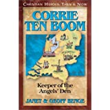 Corrie Ten Boom: Keeper of the Angel's Den: Christian Heroes, Then & Nowby Janet Benge