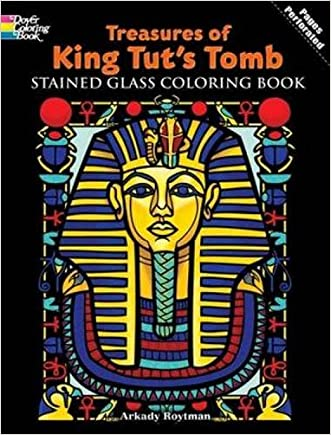 Treasures of King Tut's Tomb Stained Glass Coloring Book (Dover Stained Glass Coloring Book)