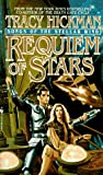 REQUIEM OF STARS: SONGS OF THE STELLAR WI (Songs of the Stellar Wind/Tracy Hickman, Bk 1)