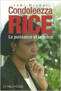 Condoleezza Rice (French Edition): Joël Michel