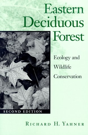 Eastern Deciduous Forest, Second Edition: Ecology and...