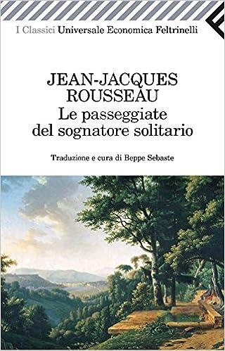 Rousseau-Le passeggiate del sognatore