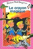 Crayon magique