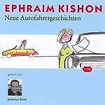Neue Autofahrergeschichten | Ephraim Kishon
