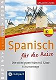 Sprachführer Spanisch für die Reise. Compact SilverLine. Die wichtigsten Wörter & Sätze für unterwegs. Mit Zeige-Wörterbuch