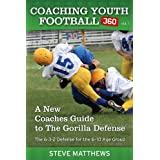 Youth Football A New Coaches Guide To The Gorilla Defense The 6-3-2 Defense For The 6-10 Age Group