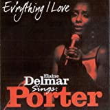 echange, troc Elaine Delmar - Everything I Love
