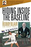 img - for Hiding Inside The Baseline book / textbook / text book