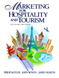 Marketing for Hospitality and Tourism (2nd Edition) (0130807958) by Kotler, Philip