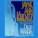 Deep Waters (       UNABRIDGED) by Jayne Ann Krentz Narrated by Stephanie Diaz