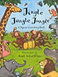 Jingle Jangle Jungle (140502044X) by Axel Scheffler